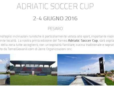 PRIMA EDIZIONE DELL'ADRIATIC SOCCER CUP